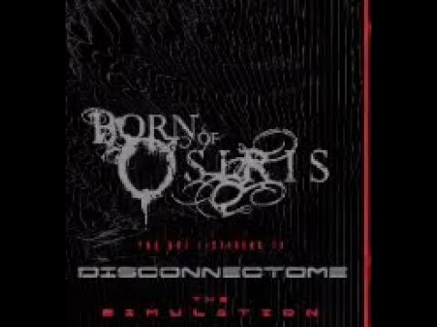 "Born Of Osiris tease new song ""Disconnectome"" off new album ""The Simulation""..!"