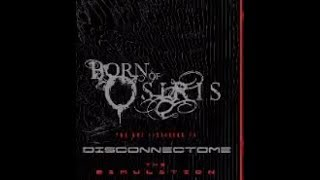 Born Of Osiris tease new song Disconnectome off new album The Simulation..!