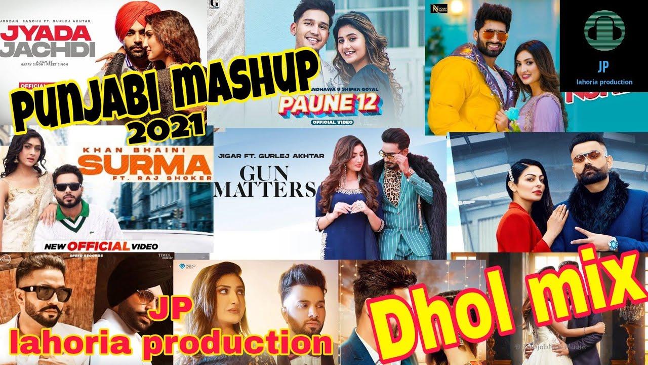 Download Punjabi mashup 2021 non stop bhangra mashup Dhol mix Ft JP lahoria production
