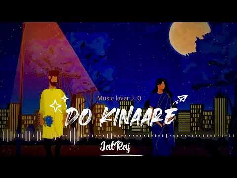 DOWNLOAD Do Kinaare | JalRaj | Official Audio | Latest Hindi Song | Music lover 2.0 Mp3 song