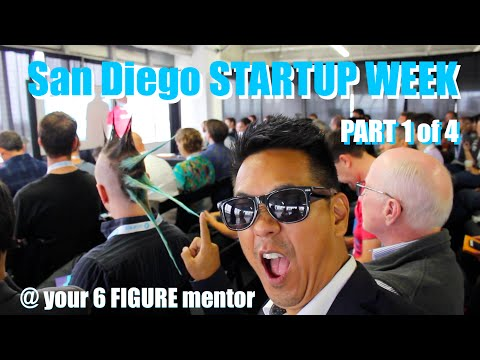 San Diego Startup Week 2016 - part 1 of 4