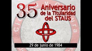Celebra STAUS su 35 Aniversario de Titularidad