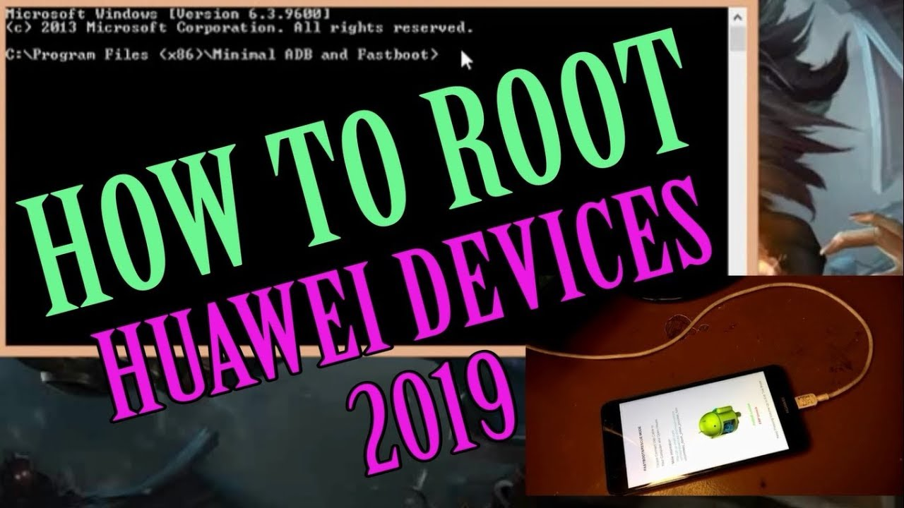 How to root Huawei Smartphones (August 2019)