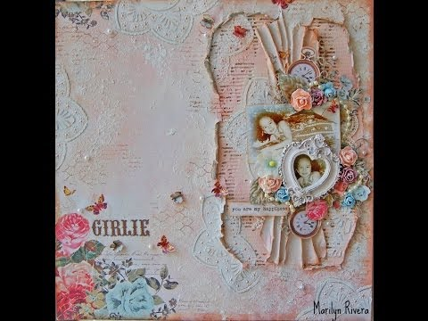 Shabby Chic & Mixed Media Scrapbooking Layout Tutorial