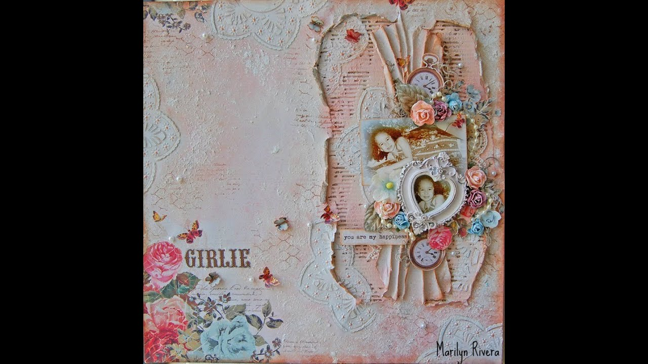 Shabby Chic & Mixed Media Scrapbooking Layout Tutorial ...