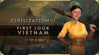 Civilization VI - First Look: Vietnam | Civilization VI New Frontier Pass