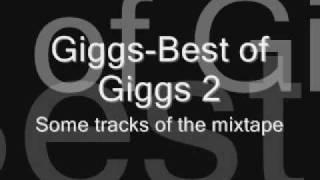 Giggs-Hard tracks from Best of Giggs 2