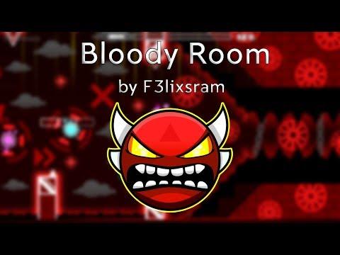 Bloody Room By F3lixsram (Insane Demon) [240FPS] (Live)