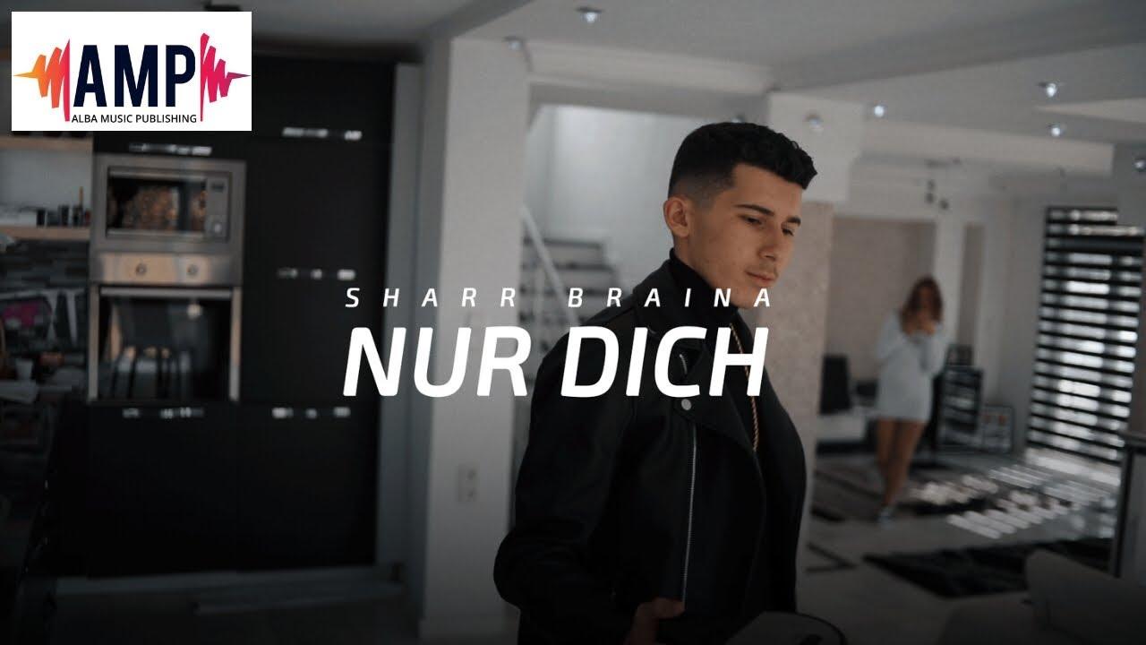 Sharr Braina - Nur dich