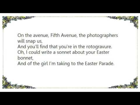 Irving Berlin - Easter Parade From Alexander's Ragtime Band Lyrics