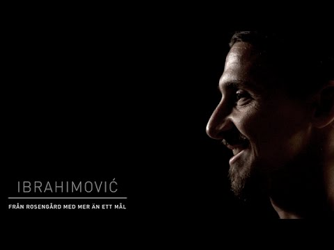 Zlatan Ibrahimovic: from Rosengård with more than one goal | Documentary Official