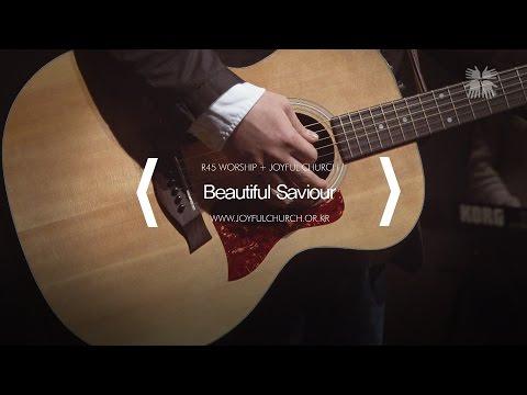 [R45] Beautiful Saviour