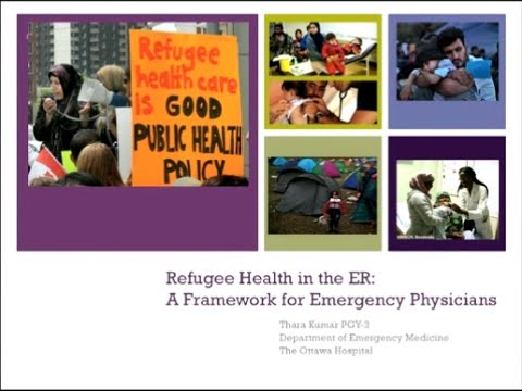 Refugee Health In the ER: A framework for Emergency Physicians
