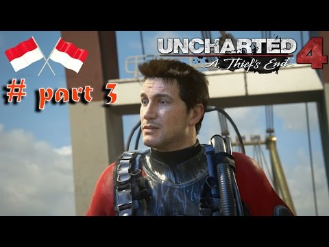 Uncharted 4 INDONESIA - Part 3 The Malaysia Job ! ANGKAT KONTAINER !