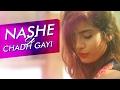 Nashe Si Chadh Gayi | Befikre | Gaelyn Mendonca