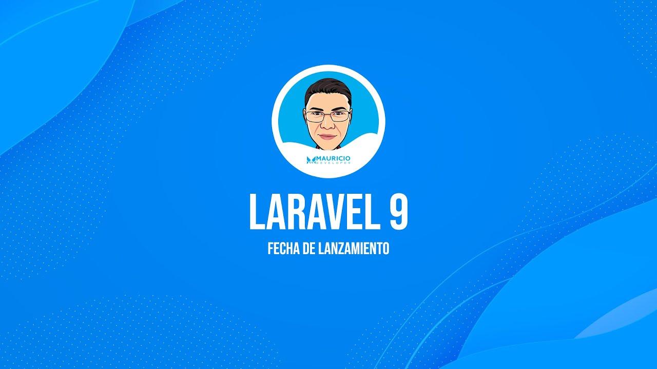 Download #Laravel9 Fecha de lanzamiento - 2022