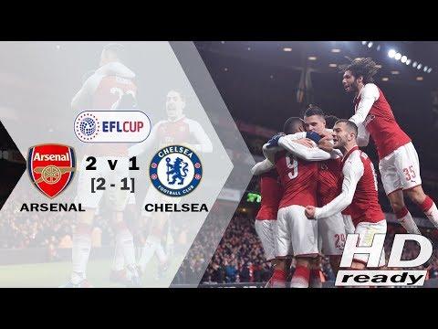Arsenal vs Chelsea 2-1 EFL - Arsenal Tantang Man City di Final | Highlights & Goals 25-01-2018