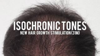 Isochronic Tones New Hair Growth Stimulation 31m