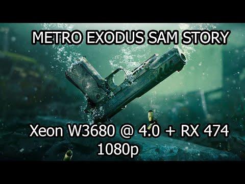 Metro Exodus Sam's Story On Xeon W3680 + RX 470 4GB