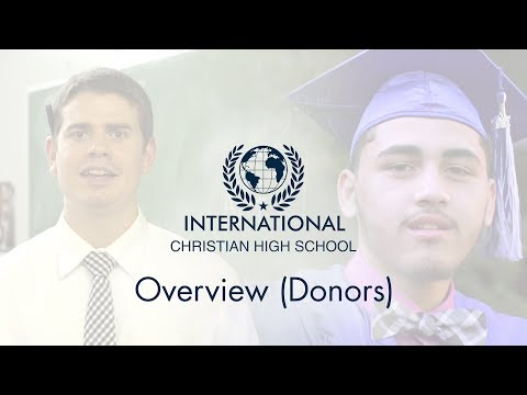International Christian High School - Overview (Donors)