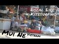 Mui Ne - Vietnam - Kitesurfing & local impressions