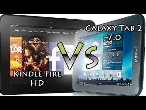 Kindle Fire HD vs  Galaxy Tab 2 7.0