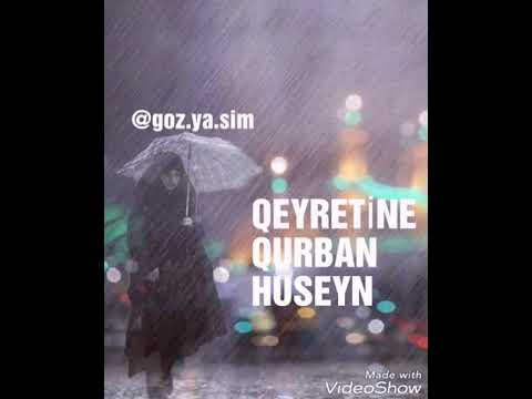 Qeyretine qurban ya Huseyin