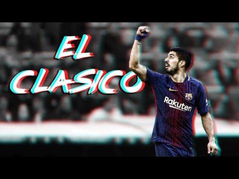 El Clásico ● The Movie ●
