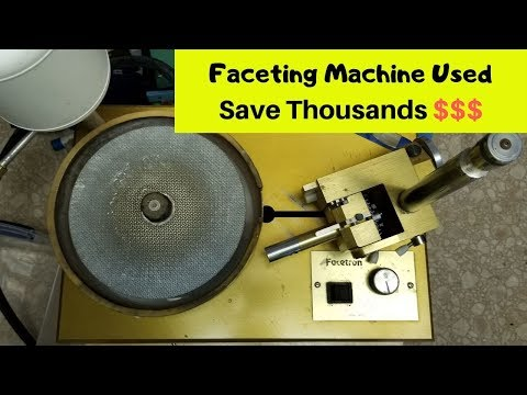 Faceting Machine Used