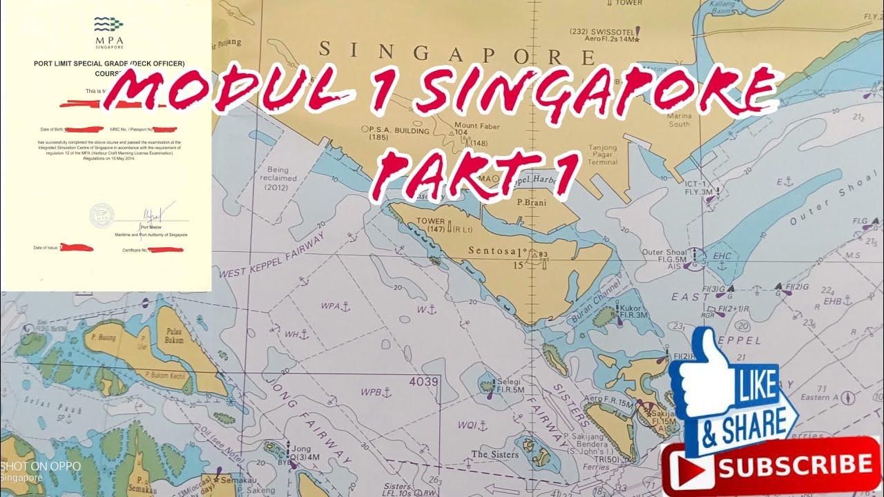 Modul 1 Singapore Part 1 Contoh Laporan Area Singapore Port Limit Youtube
