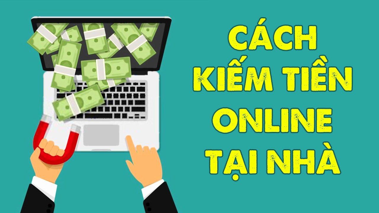 5 Cách Kiếm Tiền Online Tại Nhà Trong Mùa Dịch Covid 19
