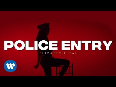 Elizabeth Tan - Police Entry