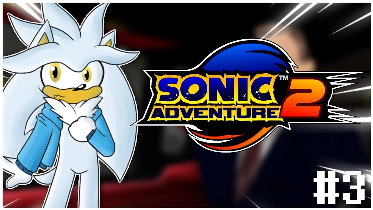 Silver Plays Sonic Adventure 2 - Hero Story Part 3 - TO THE PRESIDENT!