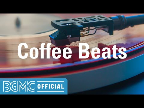 Coffee Beats: Exquisite Jazzy Beats - Hip Hop Jazz Music for Chilling, Good Mood