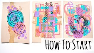 How to Start Mixed Media Art - A Creative Exercise Technique