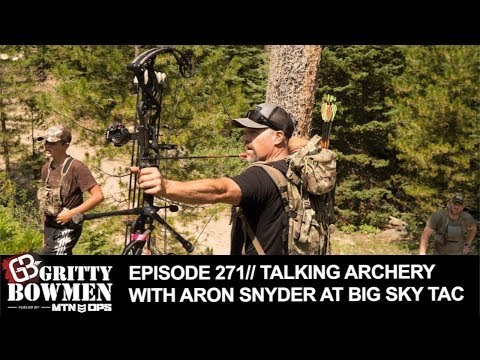 EPISODE 271: TALKING ARCHERY with Aron Snyder AT BIG SKY TAC