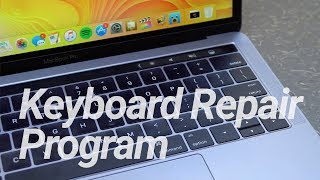 New MacBook Keyboard Repair Program!