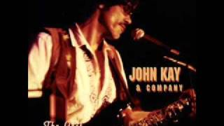 Watch John Kay Live Your Life video