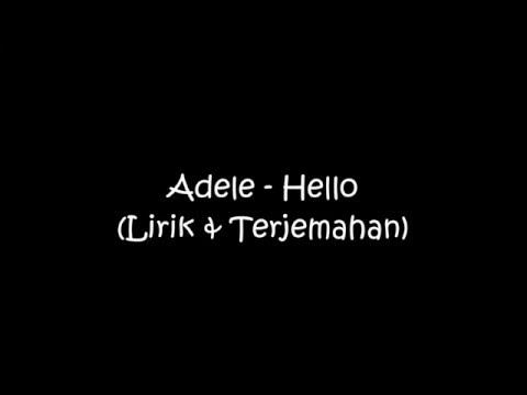 Adele-Hello (Lirik dan terjemahan)
