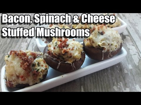 Bacon, Spinach, & Cheese Stuffed Mushrooms Recipe | Episode 304