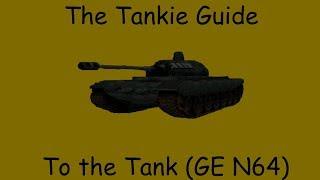 The Tankie Guide to the Tank (Goldeneye 007 N64)