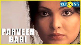 Parveen Babi Biograp...