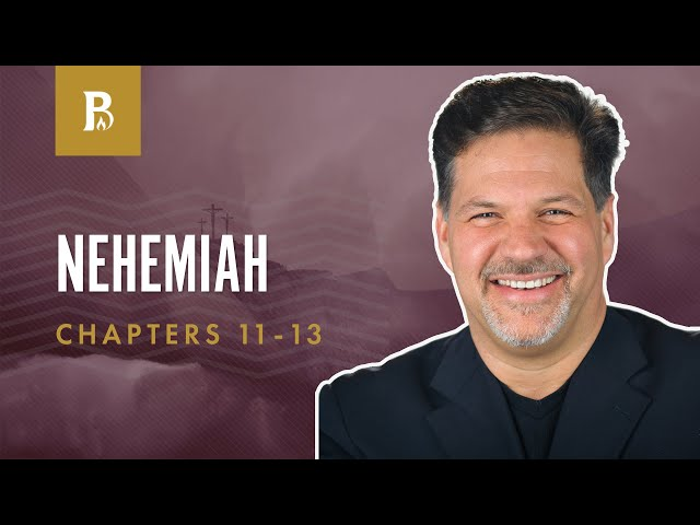 Living in Jerusalem | Nehemiah 11-13