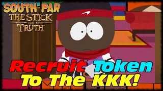 Recruiting Token To Join The KKK! South Park Stick Of Truth Lets Play With MAK! #2