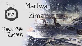 hexTV - gra planszowa Martwa Zima (Dead of Winter) - zasady & recenzja
