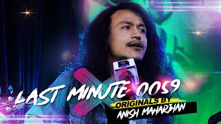 ANISH MAHARJAN OF VOICE OF NEPAL IN I CAN SING WITH HIS ORIGINALS |  LAST MINUTE 0059 | I CAN SING