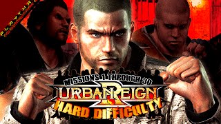 Urban Reign - Hard Difficulty Playthrough - Missions 1 through 30