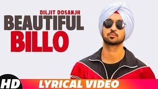 Beautiful Billo(Lyrical) | Diljit Dosanjh | Latest Punjabi Songs 2018 | Speed Records