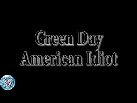 Green Day - American Idiot (Lyrics Chord)