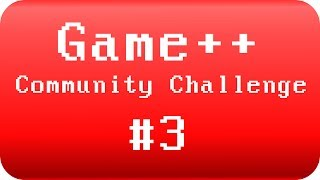 Community Challenge #3 - Game++